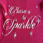 """Wildberry Glitter """"Born to Sparkle"""""""